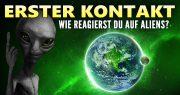 Erster Kontakt mit Aliens - SETI Forscher -Reaktion der Öffentlichkeit