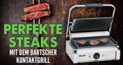 Bartscher Kontaktgrill - Perfekte Steaks in Restaurant-Qualität